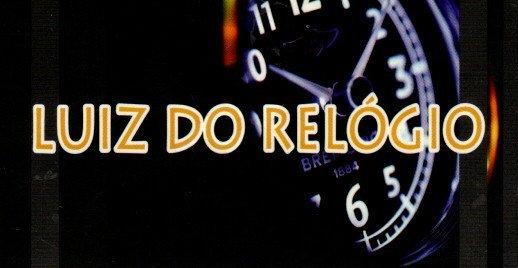 LUIZ DO RELÓGIO