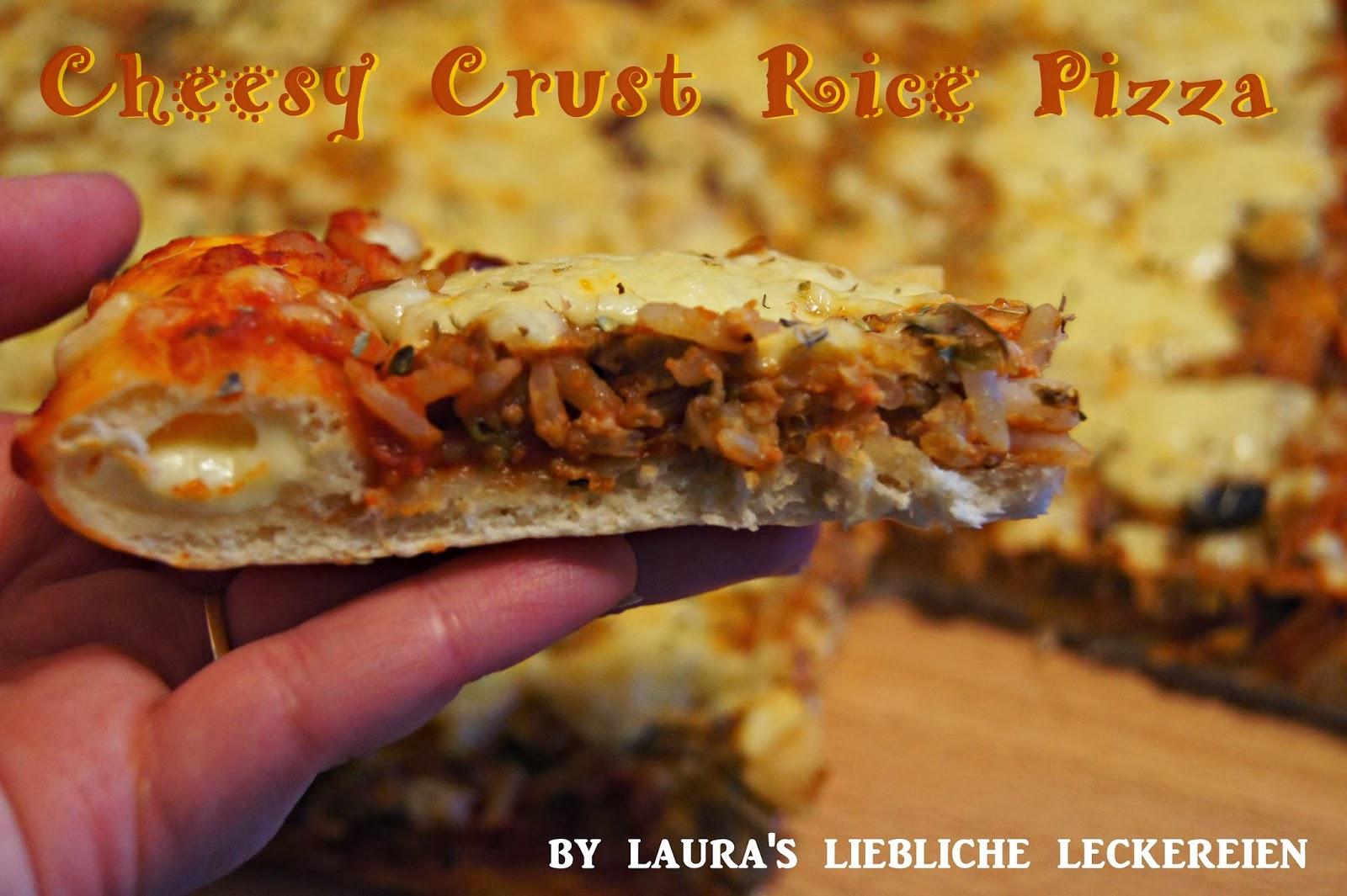 ♥ Laura\'s liebliche Leckereien ♥: ♥ Cheesy Crust Rice Pizza ♥