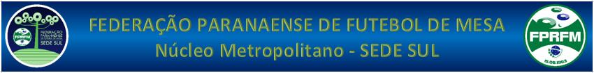 Núcleo Metropolitano de Futebol de Mesa - Curitiba e Ponta Grossa - Paraná