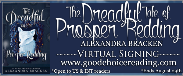 The Dreadful Tale of Prosper Redding by Alexandra Bracken Virtual Signing