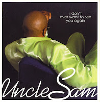 Uncle Sam - I Don\'t Ever Want To See You Again (CDS) (1998)