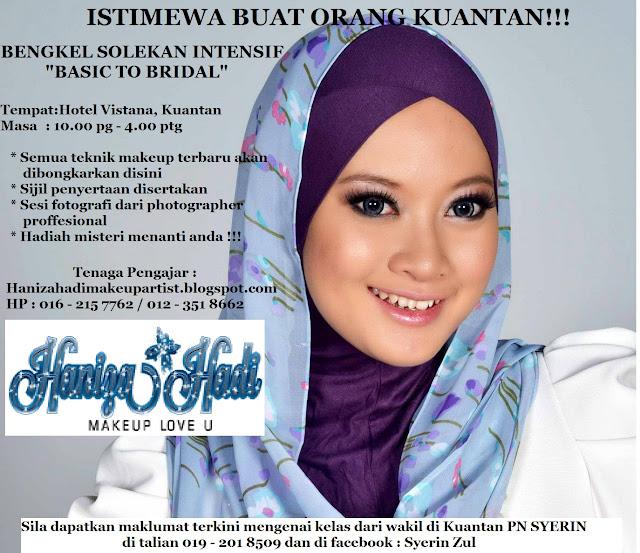 Kelas makeup bersama Haniza Hadi.... Jumpa di Kuantan 7/7/2013