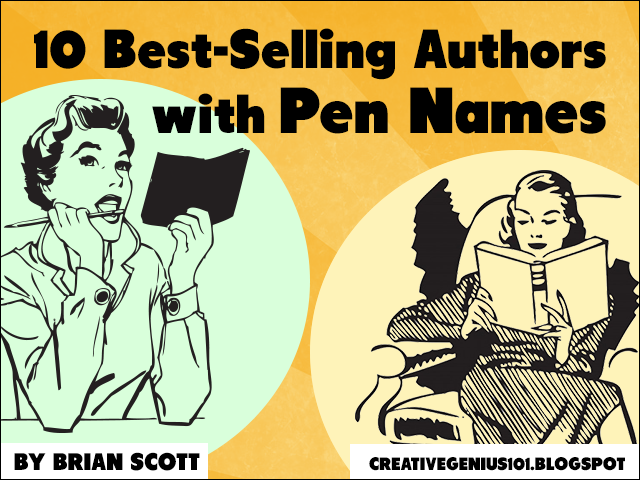 10 Best-Selling Authors with Pen Names