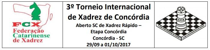 3º Torneio Internacional de Concórdia - R$9.000,00 em prêmios