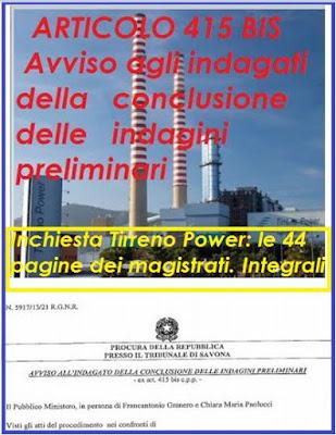 INCHIESTA TIRRENO POWER LINK  ALLE 44 PAGINE DI CONCLUSIONE DELLE INDAGINI SULLA CENTRALE