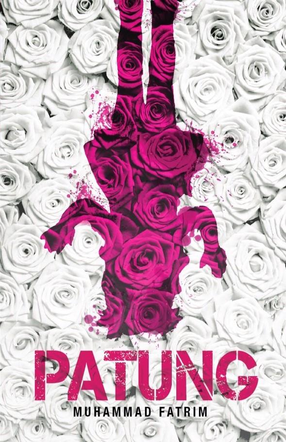 Novel PATUNG (Buku FIXI) terbitan Januari 2015