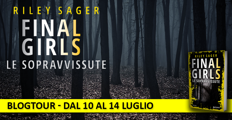 BlogTour:  Final girls di Riley Sager