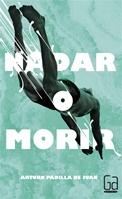 http://www.literaturasm.com/Nadar_o_morir.html