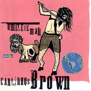 Carlinhos Brown - Omelete Man - capa do disco