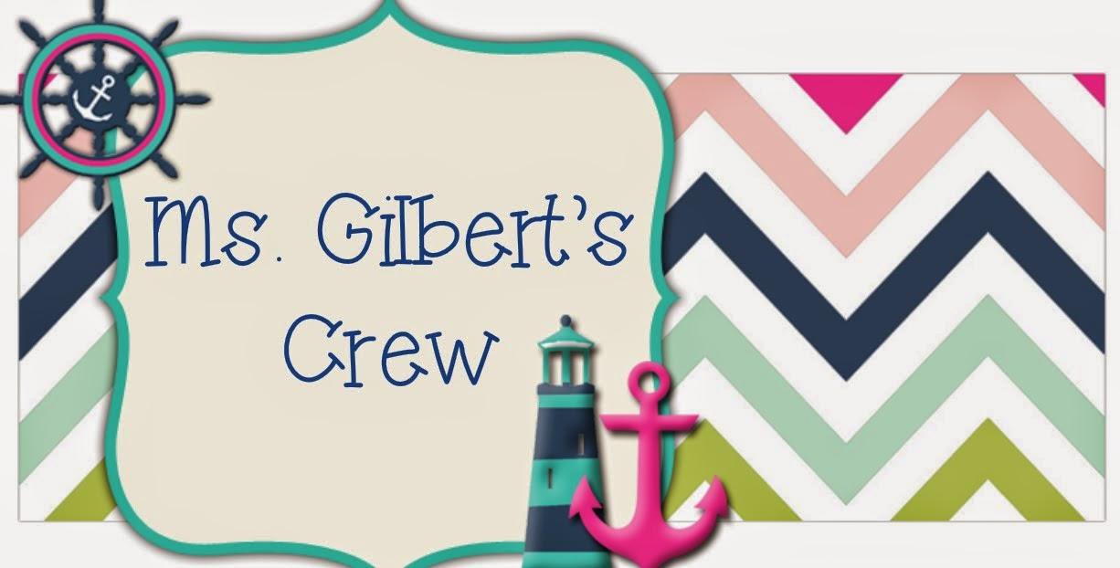 Ms. Gilbert's Crew