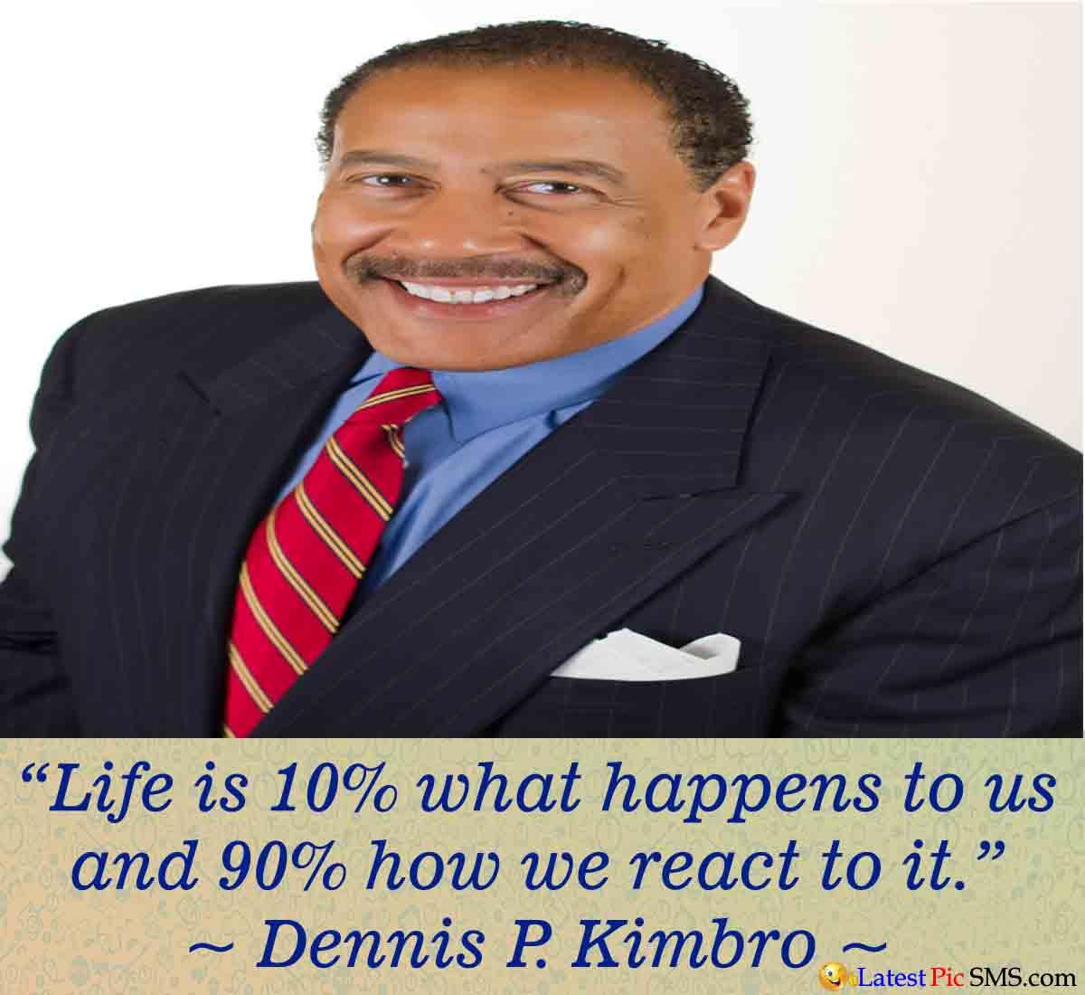 Dennis P. Kimbro Life Thought