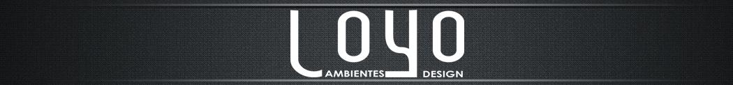 LOYO | ambientes design