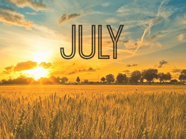 Seven Highlights For July