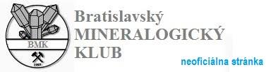 Bratislavský mineralogický klub - neoficiálna stránka