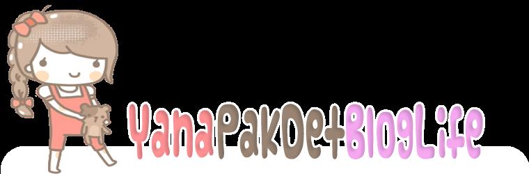 YanaPakDetBlogLife