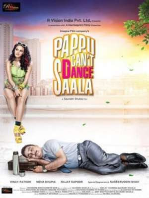 Pappu Can't Dance Saala 2011 Hindi Movie Watch Online
