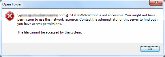 @SSL\DavWWWRoot is not accessible. You might not have permission to use this network resource. Contact the administrator of this server to find out if you have access permissions.      The file cannot be accessed by the system.