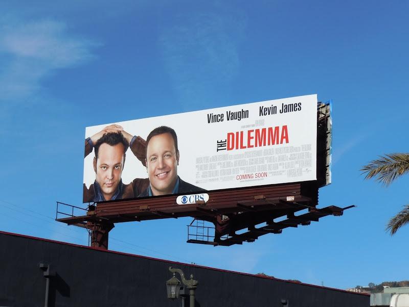Dilemma movie billboard