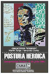 """Exposición """"Postura heróica, apropiación de una versión"""""""