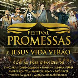 Download Festival Promessas e Jesus Vida Verão Ao Vivo 2015 Festival Promessas e Jesus Vida Ver 25C3 25A3o Ao Vivo Frente