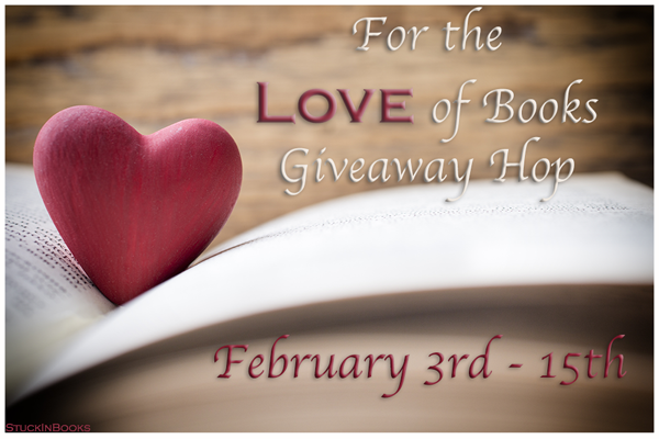 For the Love of Books Giveaway Hop