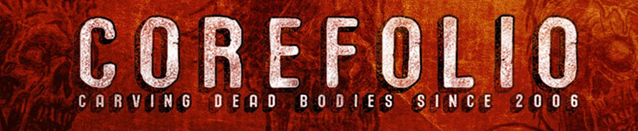  COREFOLIO - carving dead bodies since 2006 