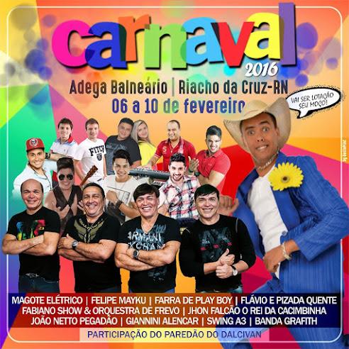 CARNAVAL NA ADEGA BALNEÁRIO DE RIACHO DA CRUZ-RN