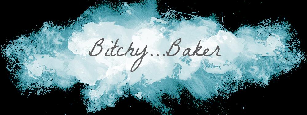 Bitchy Baker