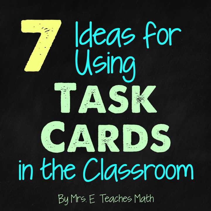7 Ideas for Using Task Cards in the Classroom - Secondary Style :)