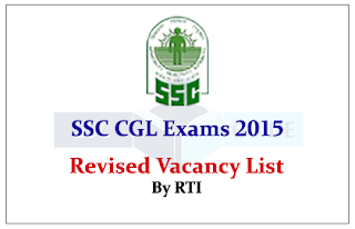 CGL Revised Vacancy List for 2015