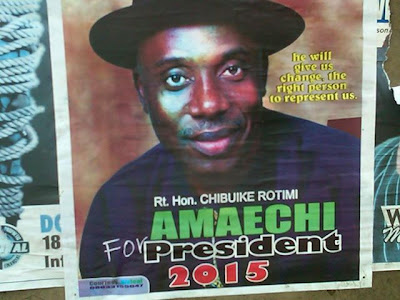 Have You  Seen Amaechi Posters For 2015