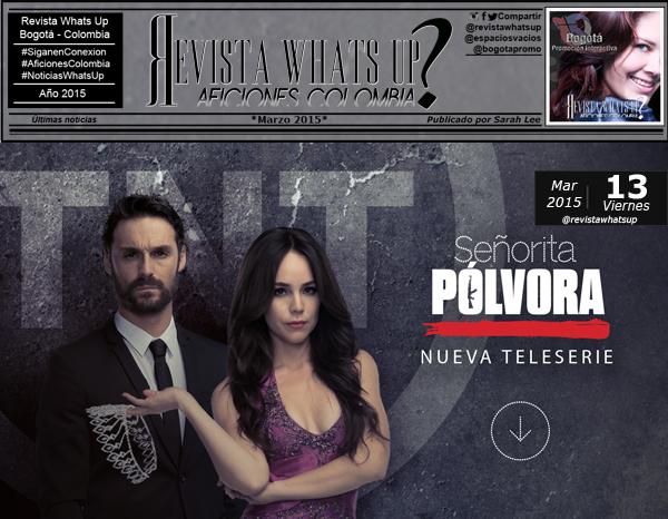 TNT-estrena-teleserie-SEÑORITA-PÓLVORA