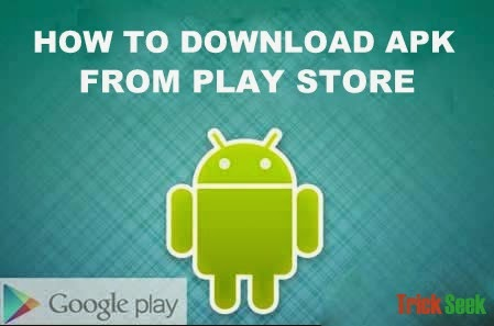 Download apk file from play store