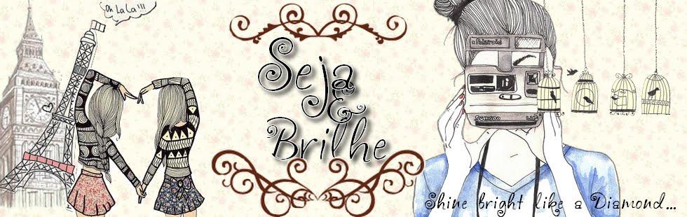 Seja & Brilhe