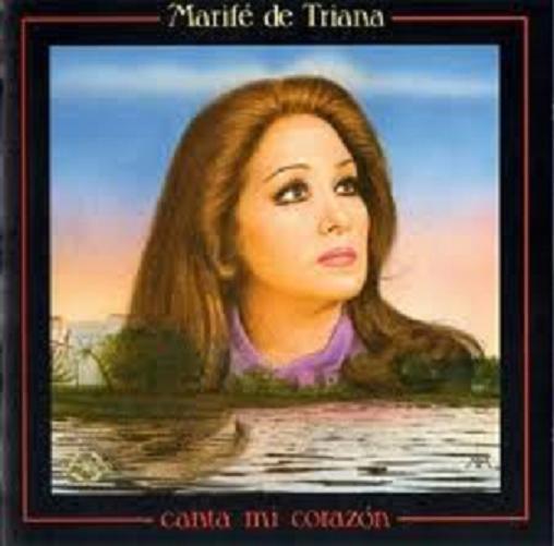 MARIFÉ DE TRIANA - Página 2 CANTA+MI+CORAZON-1