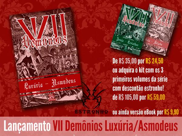 Lançamento de VII Demônios, volume 3: Luxúria, Asmodeus – vários autores, Editora Estronho