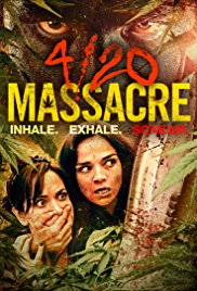 Watch 4/20 Massacre Online Free 2018 Putlocker
