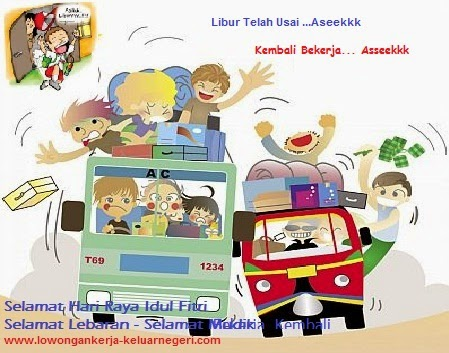 Libur Lebaran telah Usai - Bekerja di Luar Negeri hub Ali Syarief Ali Syarief 089681867573-087781958889 - 081320432002 - 085724842955 pin 74BAF1FB