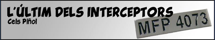 L'últim dels interceptors