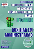 Apostila Instituto Federal Baiano - Auxiliar em Administração - IFBaiano edital 2015