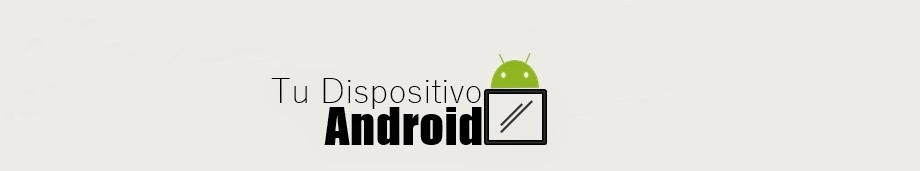 Tu Dispositivo Android