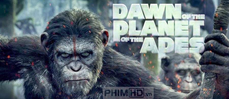 Sự Khởi Đầu Của Hành Tinh Khỉ - Dawn of the Planet of the Apes - 2014