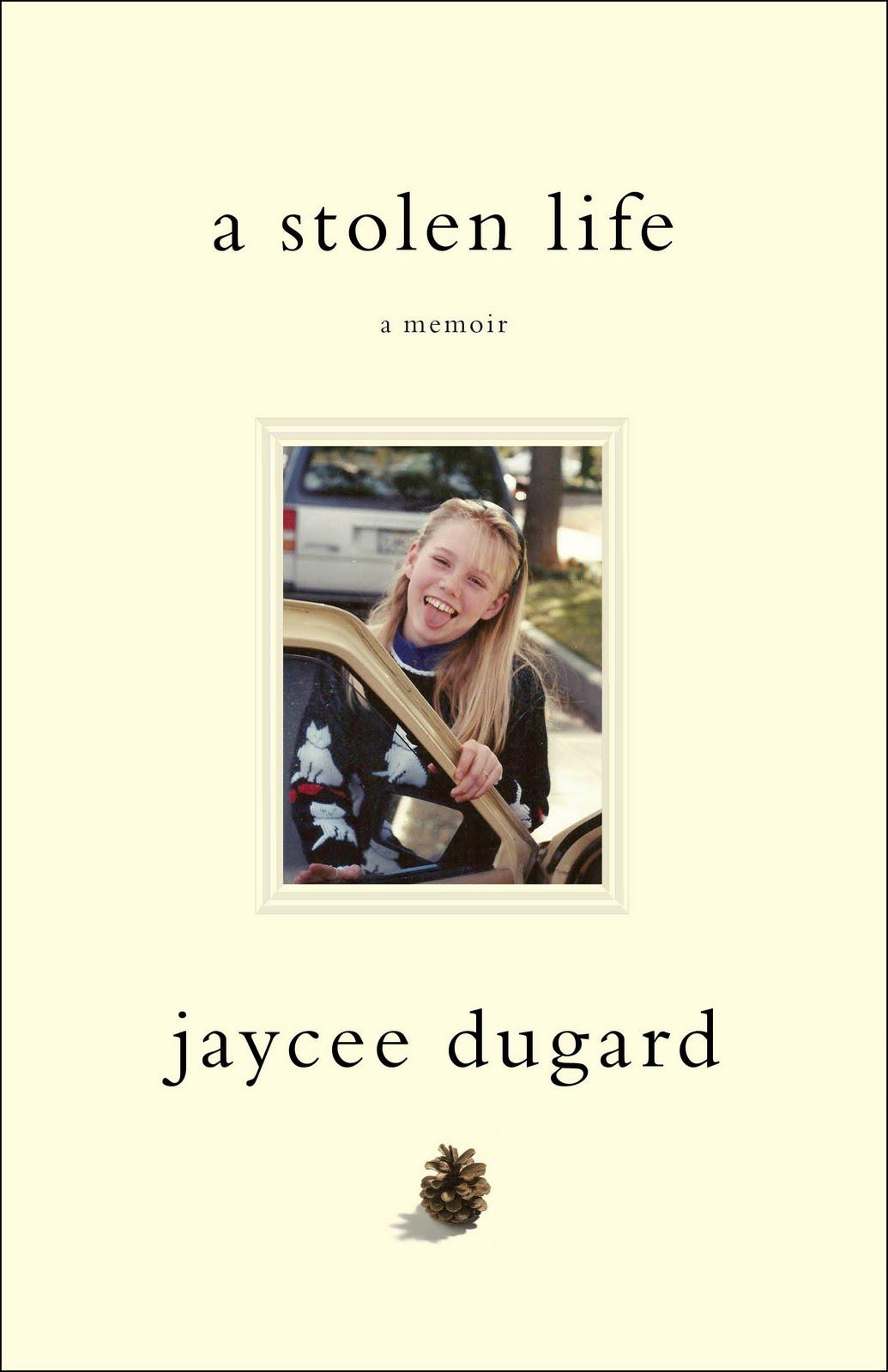 http://1.bp.blogspot.com/-ahBayxM02jw/Tvz6KJGCCRI/AAAAAAAACJw/JsDLFseX1VM/s1600/jaycee-dugard-book.jpg