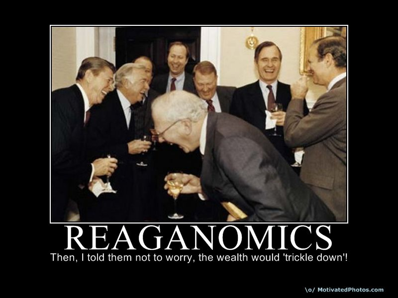Political Memes Reaganomics Trickle Down Economics