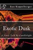Exotic Dusk
