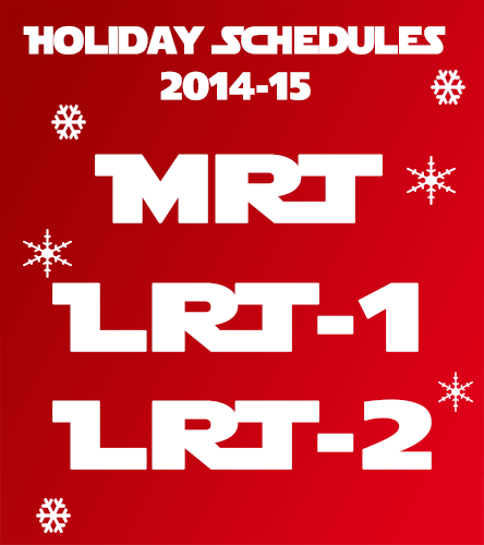MRT, LRT Holiday Schedules this Christmas and New Year