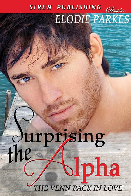 Releasing August and September, from Siren Publishing, Surprising the Alpha The Venn Pack in Love 1