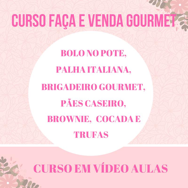 DOCES GOURMETS FAÇA E VENDA