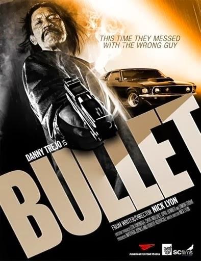 Bullet (2014)