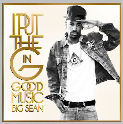Big_Sean-I_Put_the_G_in_Good_Music-(Bootleg)-2011-WEB